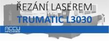 Nabízíme řezání laserem L3030