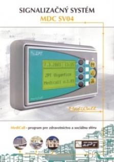 Signalizačný systém Mdc sv04