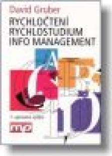 Rychločtení, Rychlostudium, Info Management