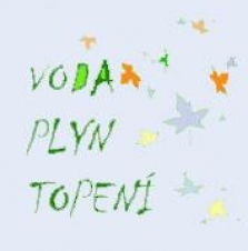 VODA - PLYN - TOPENÍ