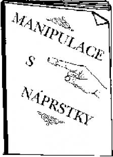 Kouzelnická brožura Manipulace s náprstky