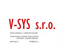 Strojní Výroba - montáž   V-SYS s.r.o.