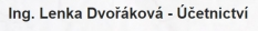 Zastupování klienta - Ing. Lenka Dvořáková